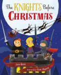 {The Knights Before Christmas: Joan Holub}