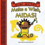 {Make a Wish, Midas!: Joan Holub}