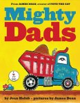 {Mighty Dads: Joan Holub}