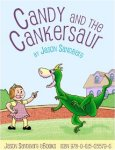 {Candy and the Cankersaur: Jason Sandberg}
