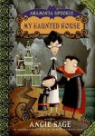 {My Haunted House: Angie Sage}