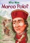 {Who Was Marco Polo?: Joan Holub}