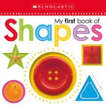 {My First Book of Shapes: Scholastic}