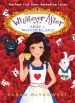 {Abby in Wonderland: Sarah Mlynowski: Special Edition}