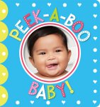 {Peek-a-Boo Baby! : Scholastic}