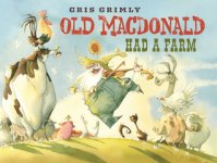 {Old MacDonald Had a Farm: Gris Grimly}