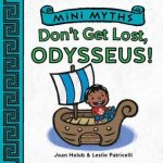 {Don't Get Lost, Odysseus!: Joan Holub}