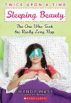 {Sleeping Beauty, The One Who Took the Really Long Nap: Wendy Mass}