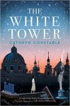 {The White Tower: Cathryn Constable}