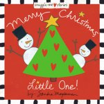 {Merry Christmas, Little One!: Sandra Magsamen}