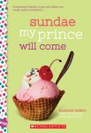 {Sundae My Prince Will Come: Suzanne Nelson}