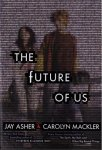 {The Future of Us: Jay Asher}