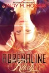 {Adrenaline Rush: Cindy M. Hogan}