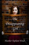 {The Disappearing Girl: Heather Topham Wood}