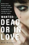 {Wanted – Dead or in Love: Kym Brunner}