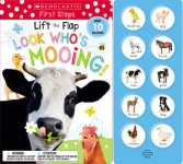 {Lift the Flap: Look Who's Mooing!: Scholastic Inc}