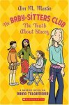 {The Truth About Stacey: Raina Telgemeier, Ann M. Martin}