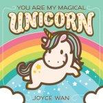{You are My Magical Unicorn: Joyce Wan}