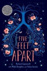 {Five Feet Apart: