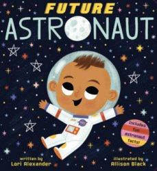 {Future Astronaut: Lori Alexander}