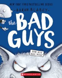 {The Bad Guys in the Big Bad Wolf: Aaron Blabey}