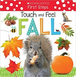 {Touch and Feel Fall: Scholastic Inc}