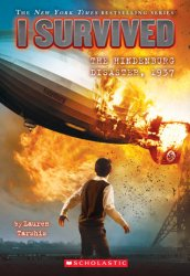 {I Survived the Hindenburg Disaster, 1937: Lauren Tarshis}