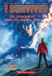 {I Survived the Eruption of Mount St. Helens, 1980: Lauren Tarshis}
