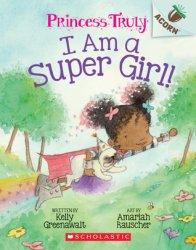 {I Am a Super Girl!: Kelly Greenawalt}