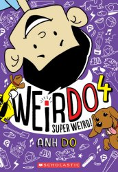 {Super Weird!: Anh Do}