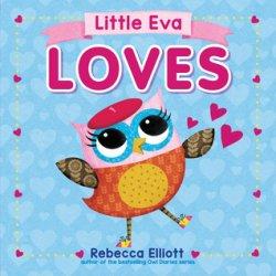 {Little Eva Loves: Rebecca Elliott}