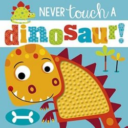 {Never Touch a Dinosaur: Rosie Greening}
