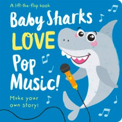 {Baby Sharks LOVE Pop Music!: Amber Lily}