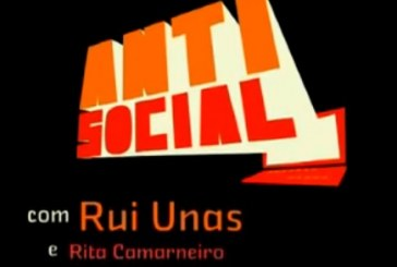 """""""Anti Social"""", de Rui Unas, já tem convidados para a estreia. Conheça-os!"""