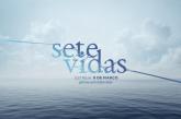 """""""Sete Vidas"""" estreia em Portugal"""