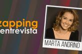 Zapping Entrevista: Marta Andrino