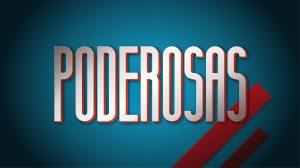 Poderoosas