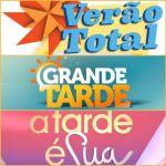 """""""Verão Total"""", """"Grande Tarde"""" e """"A Tarde é Sua"""" lideram à vez"""