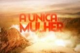 """""""A Única Mulher"""" sobe ao top 5"""