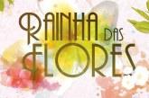 """""""Rainha das Flores"""": Resumo dos episódios de 3 a 9 de abril de 2017"""