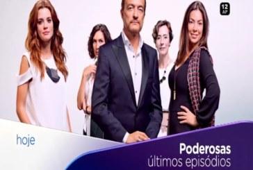 """Ao penúltimo episódio, """"Poderosas"""" bate recorde"""