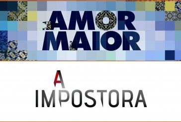 """""""Amor Maior"""" e """"A Impostora"""" empatam à décima!"""