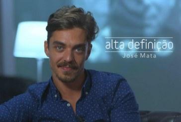 """Destaque em """"Amor Maior"""", José Mata vai estar em """"Alta Definição"""""""