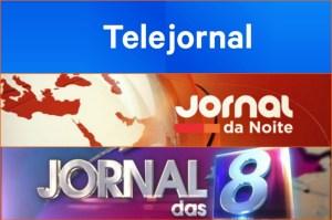 telejornal Jornal da Noite jornal das 8