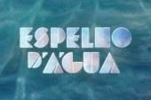 """SIC arranca com promoção a """"Espelho D'Água"""" [Vídeo]"""