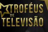 Conheça os nomeados dos 'Troféus de Televisão 2017'