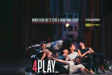 """Nova série: """"4Play"""" marca o regresso da RTP2 à ficção nacional"""
