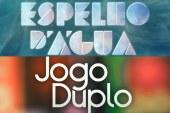 """""""Jogo Duplo"""" volta a perder para """"Espelho D'Água"""""""