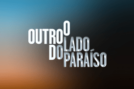"""Depois de perder para """"Marchas Populares 2018"""", """"O Outro Lado do Paraíso"""" regressa à liderança"""