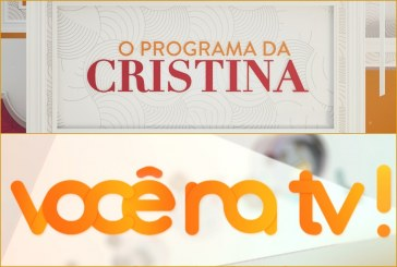 """Consolidados: E assim foram as estreias de """"O Programa da Cristina"""" e o 'novo' """"Você na TV"""""""